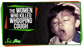 The Women Who Killed Whooping Cough
