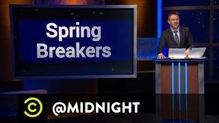 #SpringBreak - @midnight with Chris Hardwick