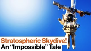 09:03 Stratospheric Skydiving: Opening the Door to Civilian Space Travel | Alan Eustace
