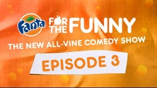 Fanta For The Funny / Episode 3