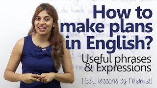 How to make plans in English? (Free English lesson to speak English fluently and confidently)