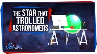 The Star That Trolled Astronomers