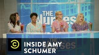 Inside Amy Schumer - The Nurses