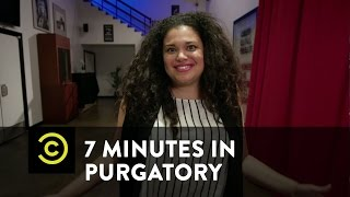 7 Minutes in Purgatory - Michelle Buteau - Uncensored