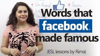 Spoken English words that Facebook made famous. (Facebook Vocabulary)