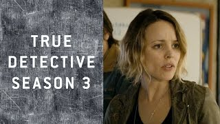 True Detective Season 3: 100% Hate Watching!