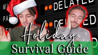 HOW TO SURVIVE HOLIDAY TRAVEL 🎄❄✈
