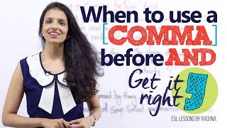 Using 'COMMA' before 'AND' – Advanced English Lesson