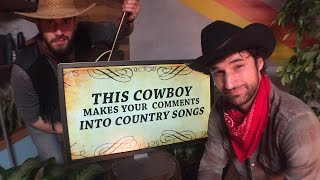 This Cowboy Makes Your Comments Into Country Songs LIVE!