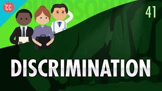 Discrimination: Crash Course Philosophy #41