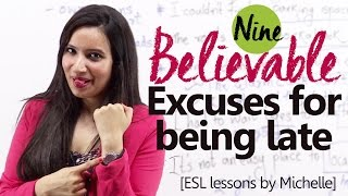 09 Believable Excuses for being late- Free English Lesson by Michelle
