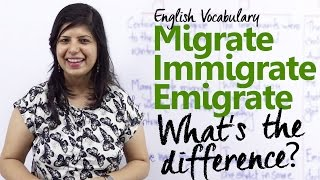 Migrate vs Immigrate vs Emigrate - What's the difference? ( Free English Vocabulary lesson)
