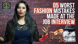5 Worst Fashion Mistakes At The Job Interview - Skillopedia - Job Interview Skills