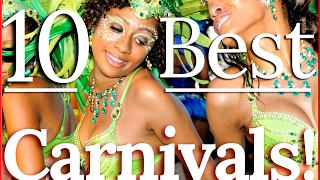 10 BEST CARNIVAL PARTIES in the WORLD