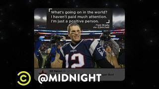 Tom Brady Avoids the News - @midnight with Chris Hardwick
