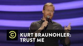 Kurt Braunohler: Trust Me - Satellite Radio