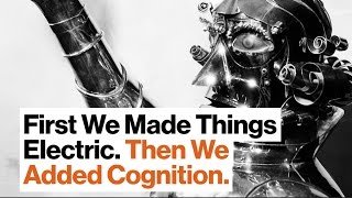 Artificial Cognification: In the Future Everything Will Be Smart | Kevin Kelly