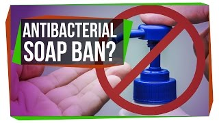 Why Did The FDA Ban Antibacterial Soap?