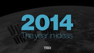 The Year in Ideas: TED Talks of 2014