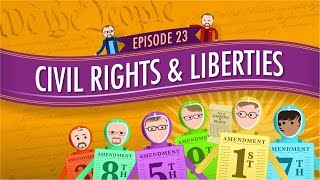 Civil Rights & Liberties: Crash Course Government #23