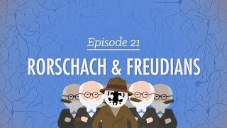 Rorschach & Freudians: Crash Course Psychology #21