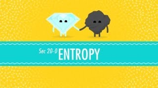 Entropy: Embrace the Chaos! Crash Course Chemistry #20