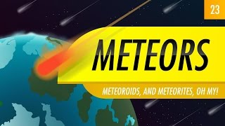 Meteors: Crash Course Astronomy #23