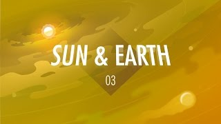 The Sun & The Earth: Crash Course Big History #3