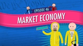 Market Economy: Crash Course Government and Politics #46
