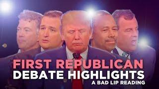 """FIRST REPUBLICAN DEBATE HIGHLIGHTS: 2015"" — A Bad Lip Reading of The Republican Debate"
