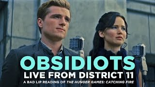 """OBSIDIOTS: Live From District 11"" -- A Bad Lip Reading of Catching Fire"