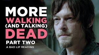 """MORE WALKING (AND TALKING) DEAD: PART 2"" - A Bad Lip Reading of The Walking Dead Season 4"