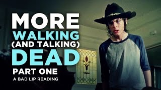 """MORE WALKING (AND TALKING) DEAD: PART 1"" - A Bad Lip Reading of The Walking Dead Season 4"