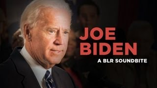 """Joe Biden"" — A BLR Soundbite"