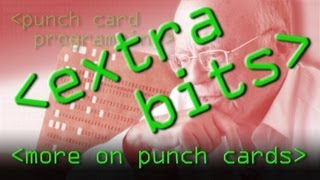 EXTRA BITS - More about Punch Cards - Computerphile