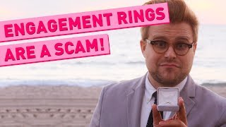 Why Engagement Rings Are a Scam - Adam Ruins Everything