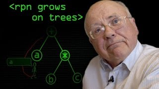 Reverse Polish Grows on Trees - Computerphile