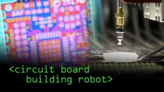 Circuit Board Building Robot - Computerphile