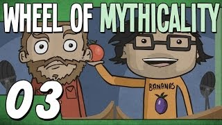 Apples vs. Oranges (Wheel of Mythicality - Ep. 3)