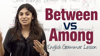 Between Vs Among - English Grammar Lesson ( IELTS & TOEFL)