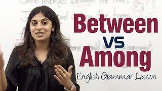 Between Vs Among - English Grammar Lesson ( IELTS & TOEFL)