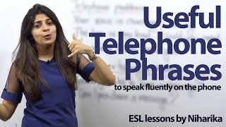 Useful Telephone Phrases - Free English lesson to speak English fluently on the phone.