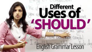 Using ' Should ' in different ways - English Grammar Lesson