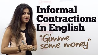 Informal Contractions in English - Free Spoken English lesson to learn English