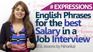 Free English Lessons - Phrases to get the best salary in a job interview. ( Job Interview skills)