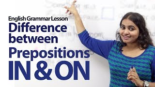 Difference between the prepositions  IN and ON - English Grammar Lesson