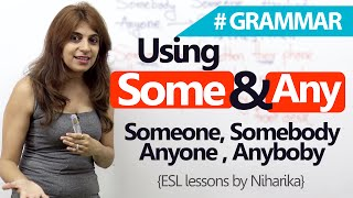 English Grammar Lesson – The tricky - 'Some' Vs 'Any' (Learn Spoken English)