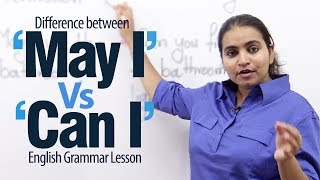 "Using ""May I' Vs 'Can I' - English Grammar Lesson"