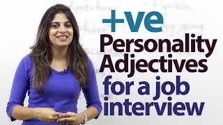 08 Positive Personality Adjectives for a job Interview – Job interview Tips