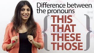 Difference between the pronouns This, That, These and Those – English Grammar lesson